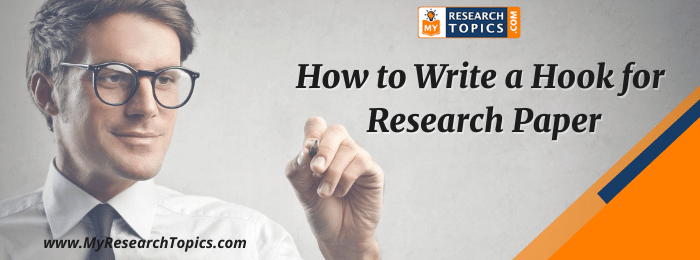 How to Write a Hook for Research Paper
