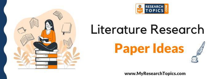Literature Research Paper Ideas