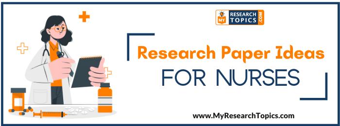 Research Paper Ideas For Nurses