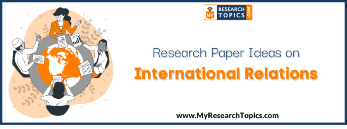 Research Paper Ideas On International Relations