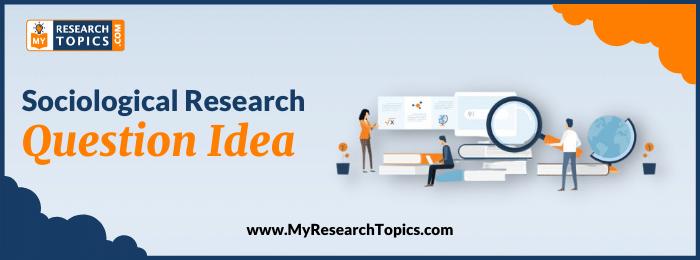 Sociological Research Question Idea