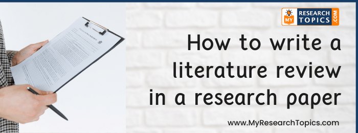 How to write a literature review in a research paper