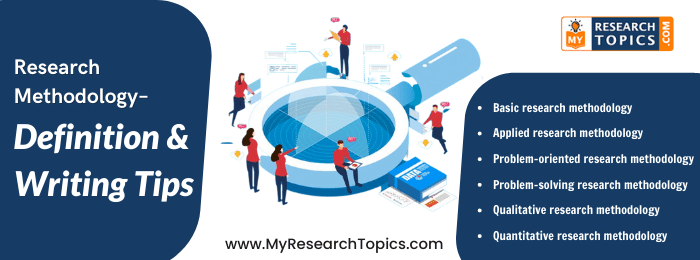 Research Methodology - Definition & Writing Tips