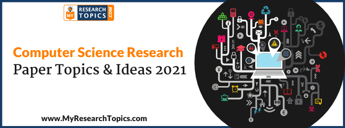 Computer Science Research Paper Topics & Ideas