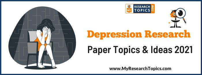 Depression Research Paper Topics & Ideas