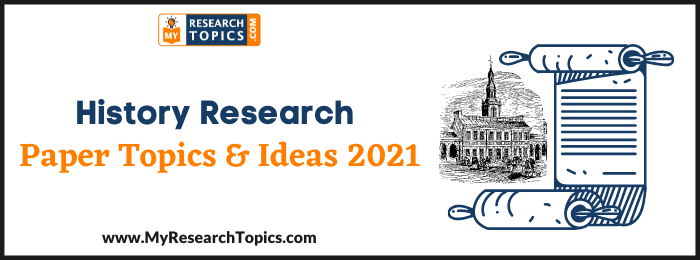 History Research Paper Topics & Ideas
