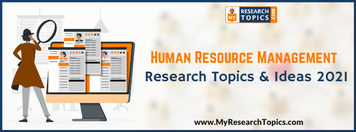 Human Resource Management Research Topics & Ideas