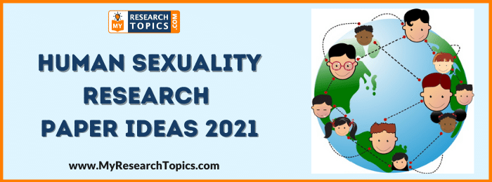 Human Sexuality Research Paper Ideas